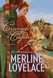 Crusader Captive ebook by Merline Lovelace