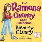 The Ramona Quimby Audio Collection audiobook by Beverly Cleary