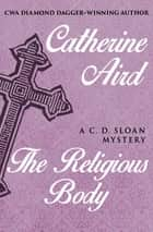 The Religious Body ebook by Catherine Aird