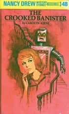 Nancy Drew 48: The Crooked Banister ekitaplar by Carolyn Keene