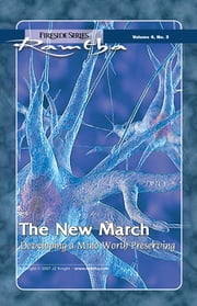 The New March: Developing a Mind Worth Preserving - Developing a Mind Worth Preserving ebook by Ramtha