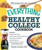 The Everything Healthy College Cookbook ebook by Nicole Cormier