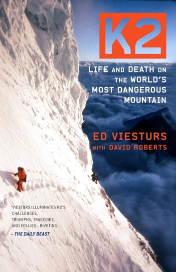 K2 - Life and Death on the World's Most Dangerous Mountain ebook by Ed Viesturs,David Roberts