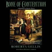 Bone of Contention - A Magdalene la Batarde Mystery audiobook by Roberta Gellis