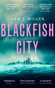 Blackfish City eBook by Sam J. Miller