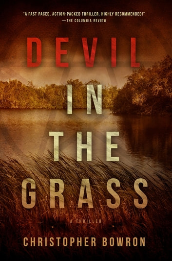 Devil in the Grass ebook by Christopher Bowron