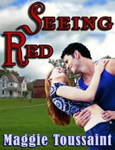 Seeing Red ebook by Maggie Toussaint