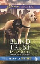 Blind Trust ebook by Laura Scott