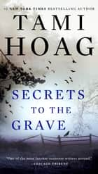 Secrets to the Grave 電子書 by Tami Hoag