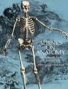 Albinus on Anatomy ebook by Robert Beverly Hale,Terence Coyle
