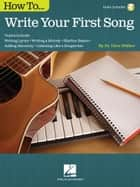 How to Write Your First Song ebook by Dave Walker
