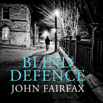 Blind Defence audiobook by John Fairfax