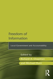 Freedom of Information - Local Government and Accountability ebook by Robert G. Vaughn