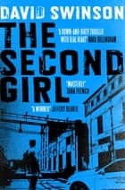 The Second Girl - A gripping crime thriller by an ex-cop ebook by David Swinson