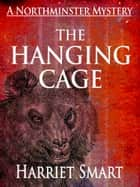 The Hanging Cage ebook by Harriet Smart