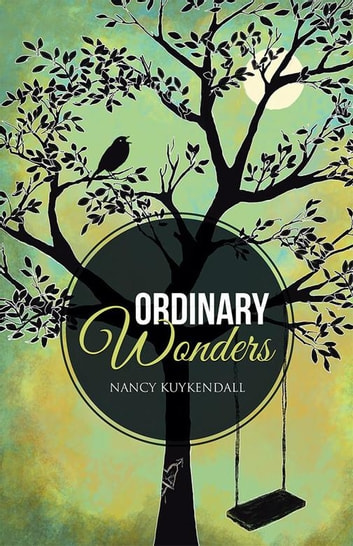 Ordinary Wonders ebook by Nancy Kuykendall