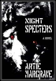 Night Specters ebook by Artie Margrave