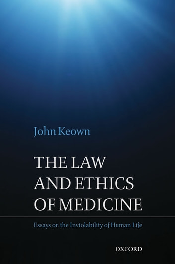 The Law And Ethics Of Medicine Essays On The Inviolability Of Human  The Law And Ethics Of Medicine Essays On The Inviolability Of Human Life  Ebook By Descriptive Essay Topics For High School Students also Essay Paper Writing Services  Proposal Essay Ideas