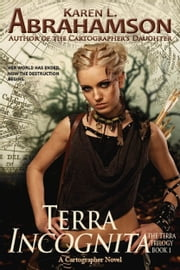 Terra Incognita ebook by Karen L. Abrahamson