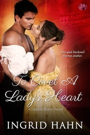 To Covet a Lady's Heart ebook by Ingrid Hahn