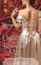 Unlacing the Innocent Miss ebook by Margaret McPhee