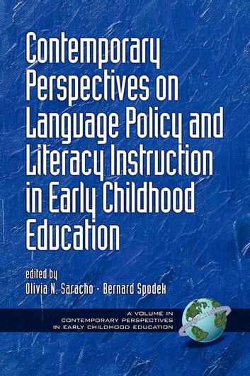 Contemporary Perspectives on Language Policy and Literacy Instruction in Early Childhood Education ebook by