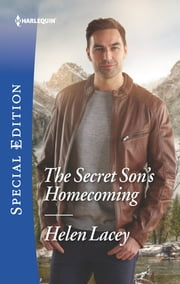 The Secret Son's Homecoming ebook by Helen Lacey