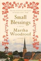 Small Blessings ebook by Martha Woodroof