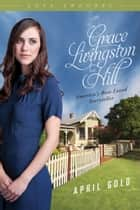 April Gold ebook by Grace Livingston Hill