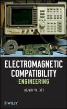 Electromagnetic Compatibility Engineering ebook by Henry W. Ott