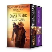 Ranchers and Sheriffs Collection - Wyoming Tough\Part Time Cowboy ebook by Diana Palmer,Maisey Yates