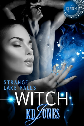 Strange Lake Falls Witch ebook by KD Jones