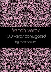 French verbs ebook by Kobo.Web.Store.Products.Fields.ContributorFieldViewModel