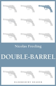 Double-Barrel ebook by Nicolas Freeling