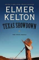 Texas Showdown ebook by Elmer Kelton
