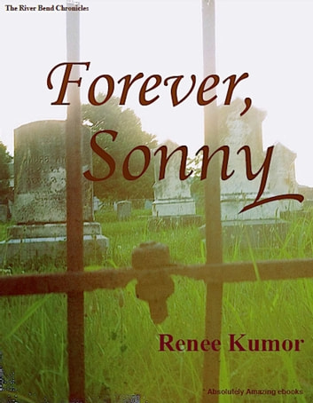 Forever, Sonny ebook by Renee Kumor