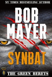 Synbat - The Green Berets ebook by Bob Mayer