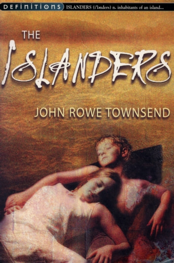 The Islanders eBook by John Rowe Townsend