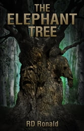 The Elephant Tree ebook by R D Ronald
