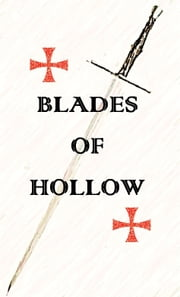 Blades of Hollow ebook by Martin Reed
