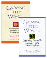 Growing Little Women/Growing Little Women for Younger Girls Set ebook by Christine Yount,Linda Holland,Donna J. Miller