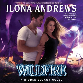 Wildfire - A Hidden Legacy Novel audiobook by Ilona Andrews