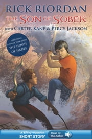The Son of Sobek - A Disney Hyperion Short Story - Read by the Author ebook by Rick Riordan,Disney Book Group