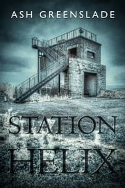 Station Helix ebook by Ash Greenslade
