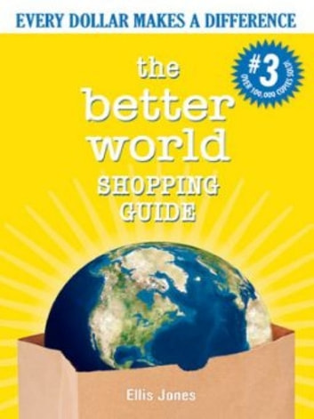 Better World Shopping Guide-3rd Edition ebook by Ellis Jones