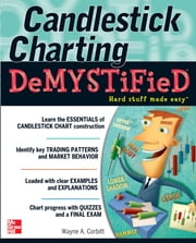 Candlestick Charting Demystified ebook by Wayne A. Corbitt