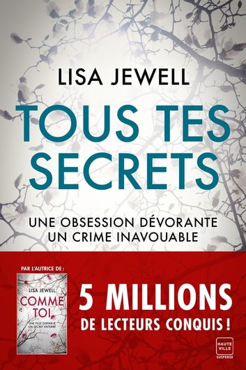 Tous tes secrets ebook by Lisa Jewell
