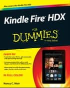 Kindle Fire HDX For Dummies eBook by Nancy C. Muir
