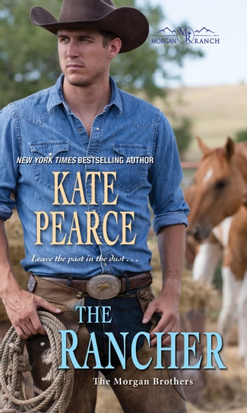The Rancher ebook by Kate Pearce