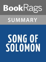 Song of Solomon by Toni Morrison Summary & Study Guide ebook by BookRags